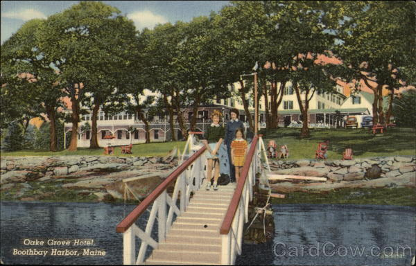 Oake Grove Hotel Boothbay Harbor Maine