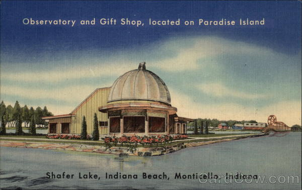 Observatory and Gift Shop, located on Paradise Island Monticello Indiana