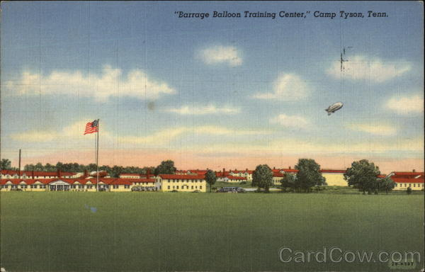 Barrage Balloon Training Center Camp Tyson Tennessee
