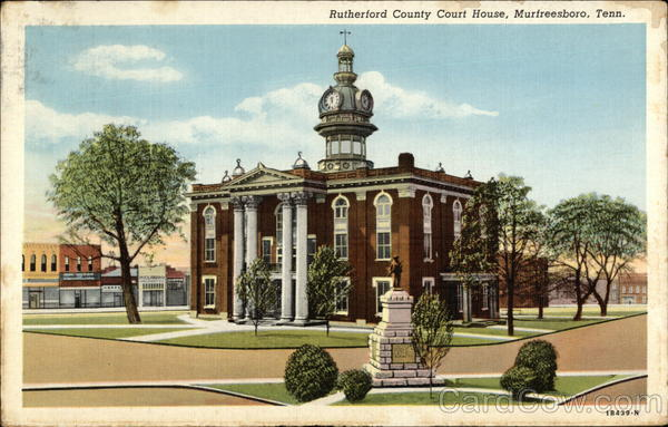 Rutherford County Court House Murfreesboro Tennessee