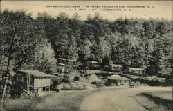 Skywater Cottages - Between Franklin and Hightlands, N.C., L.S. Peck - Rt. 1