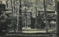 Entrance to the Stockade Village, Camp Puh'tok