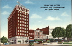 Belmont Hotel - Tallest & only fireproof hotel on Capital Square
