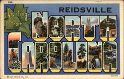 Greetings from Reidsville, North Carolina