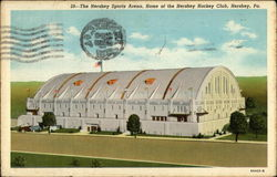 The Hershey Sports Arena, Home of the Hershey Hockey Club