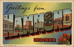 Greetings from Hammond, Indiana