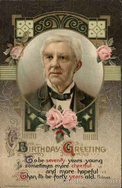 Birthday Greeting - Oliver Wendell Holmes Poems & Poets