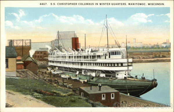 S.S. Christopher Columbus in Winter Quarters Maintowoc Wisconsin
