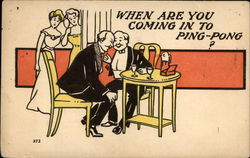 When are you Coming in to Ping-Pong?
