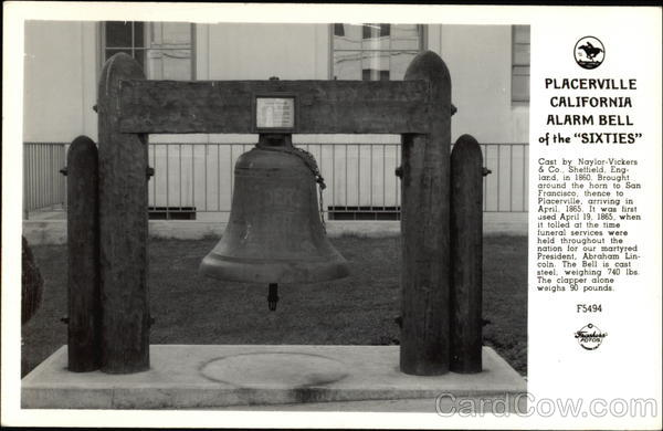 Alarm Bell of the Sixties Placerville California
