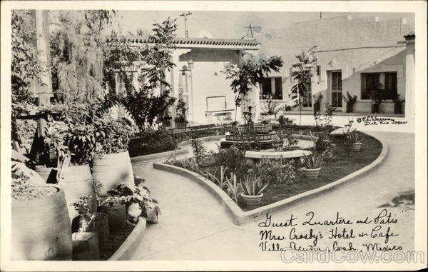 Guest Quarters and Patio, Mrs. Crosby's Hotel & Cafe Villla Acuna Mexico
