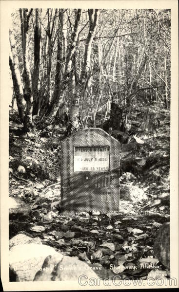 Jefferson Soapy Smith's Grave Skagway Alaska Dedman