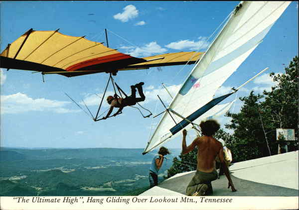 The Ultimate High - Hang Gliding Lookout Mountain Tennessee