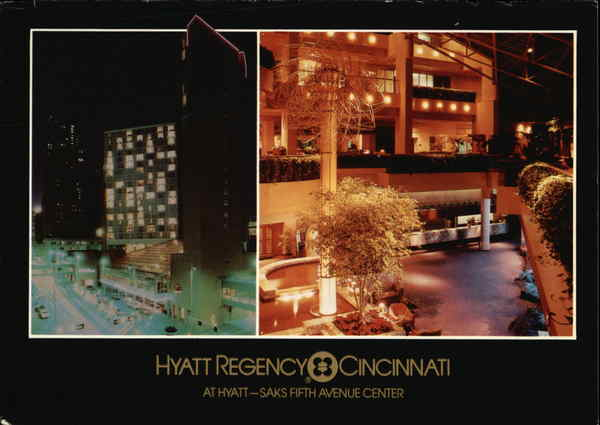 Hyatt Regency Hotel, Saks Fifth Avenue Center Cincinnati Ohio