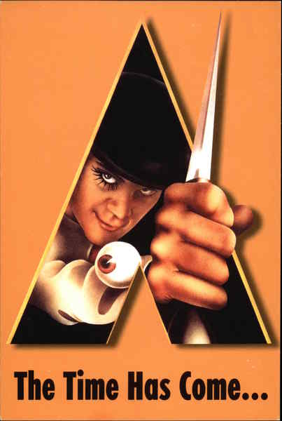 A Clockwork Orange - The Time Has Come Movie and Television Advertising