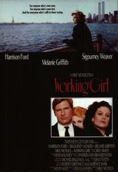 """Working Girl"" - Starring Harrison Ford, Melanie Griffith, & Sigourney Weaver"