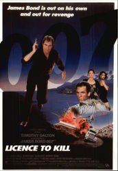 """License to Kill"" - James Bond is out on his own & out for revenge"