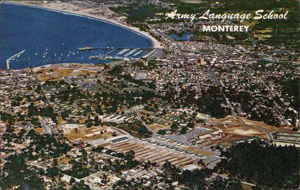 Army Language School - Presidio of Monterey California