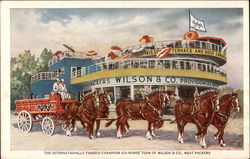 The Internationally Famous Champion Six-Horse Team of Wilson & Co., Meat Packers