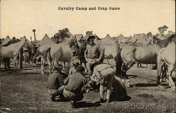 Cavalry Camp and Crap Game Military