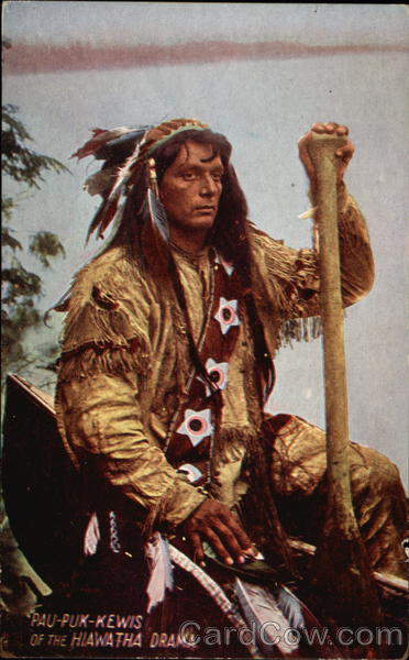Pau-Puk-Kewis of the Hiawatha Drama Native Americana