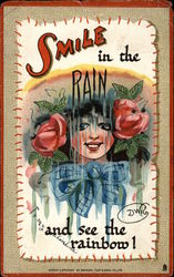 Smile in the Rain and See the Rainbow!