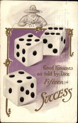 Good Fortunes As Told by Dice - Fifteen - Success