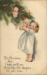 Tis Christmas, Dear, I hope you'll see, Young Joys Like Kewpies on Your Tree Postcard