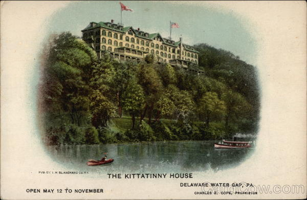 The Kittatinny House Delaware Water Gap Pennsylvania