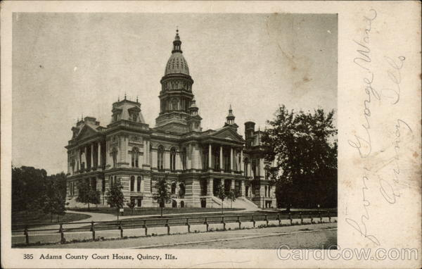 Adams County Court House Quincy Illinois