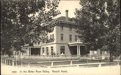 In the Bitter Root Valley, Ravalli Hotel