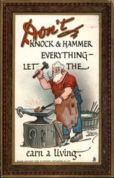 Don't Knock and Hammer Everything - Let the ----- Earn a Living