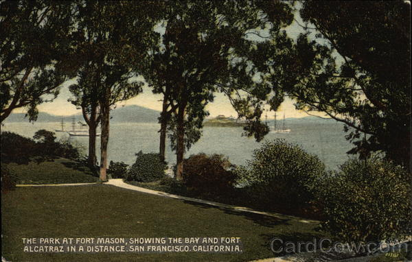 The Park at Fort Mason, Showing the Bay an dFort Alcatraz in a Distance San Francisco California