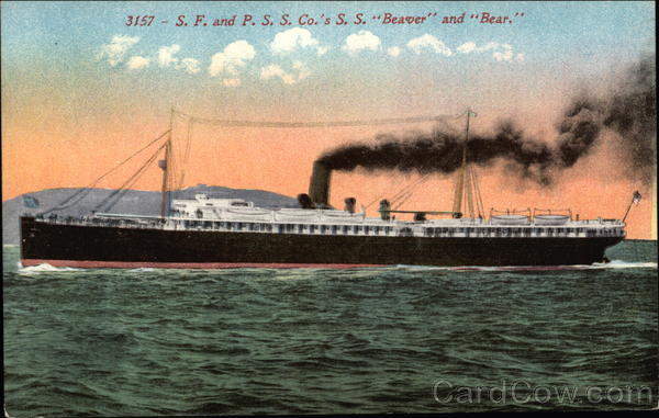 S. F. and P.S.S. Co.'s S. S. Beaver and Bear Cruise Ships