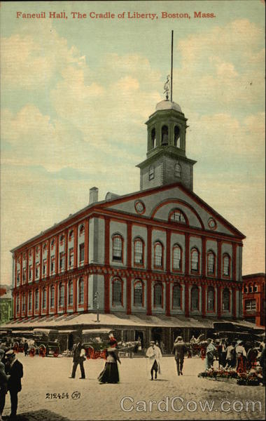 Faneuil Hall, The Cradle of Liberty Boston Massachusetts