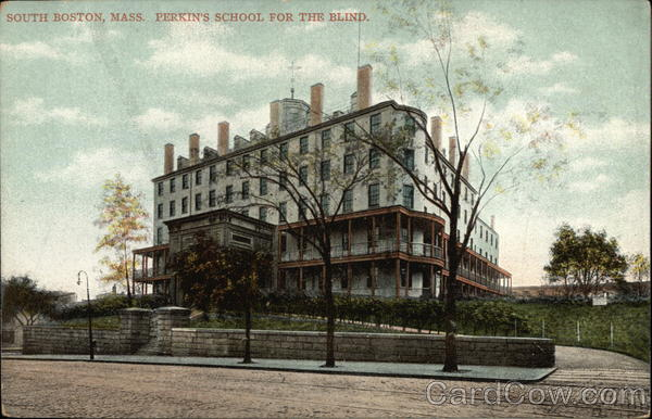 Perkin's School for the Blind South Boston Massachusetts