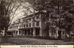 Wheaton Seminary - Metcalf Hall