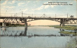 Bridge Over Cape Cod Canal, Connecting Buzzards Bay and Bourne, Mass