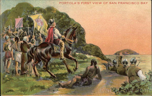 Portola's First View of San Francisco Bay, California