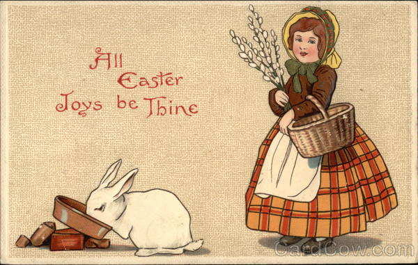 All Easter Joys be Thine With Bunnies