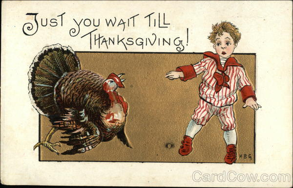 Just you wait till Thanksgiving! H.B. Griggs (HBG)