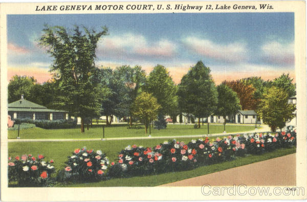 Lake Geneva Motor Court, U.S. Highway 12 Wisconsin