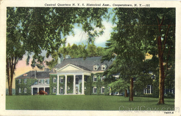 Central Quarters N. Y. S. Historical Asso Cooperstown New York
