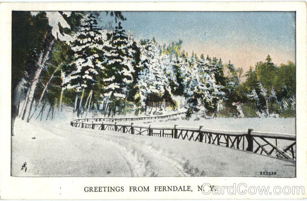 Greetings From Ferndale New York