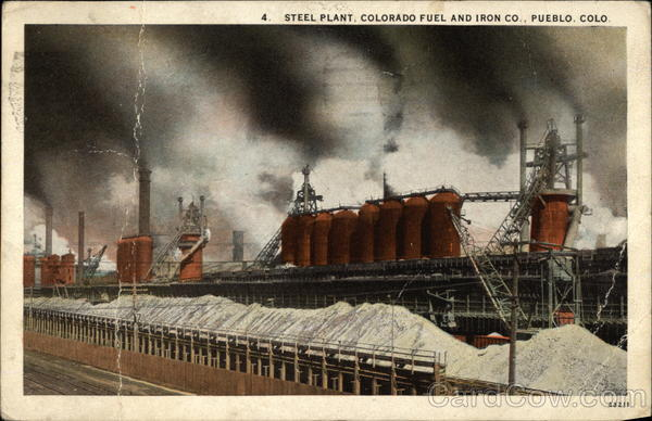 Steel Plant, Colorado Fuel and Iron Co Pueblo