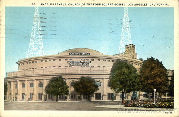 Angelus Temple, Church of the Four Square Gospel Los Angeles California