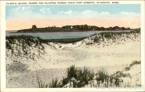 Clark's Island, Where the Pilgrims Passed Their First Sabbath Plymouth Massachusetts