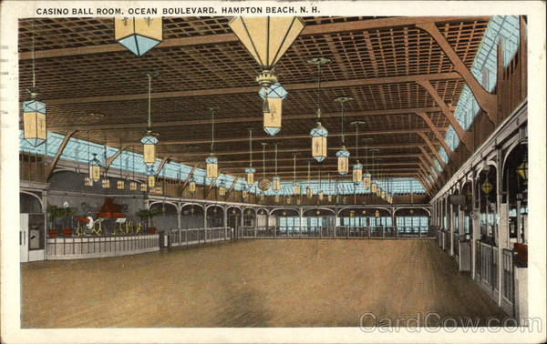 Casino Ball Room, Ocean Boulevard Hampton Beach New Hampshire