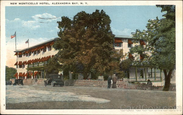 New Monticello Hotel Alexandria Bay York