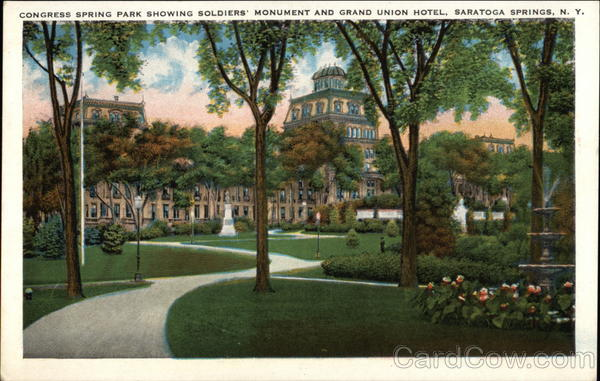 Congress Springs Park Showing Soldiers' Monument and Grand Union Hotel Saratoga Springs New York